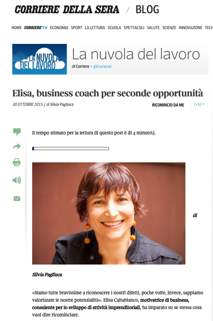 """Il corriere della sera. """"Elisa, business coach per seconde opportunità"""". 30 ottobre 2015. di Silvia Pagliuca."""
